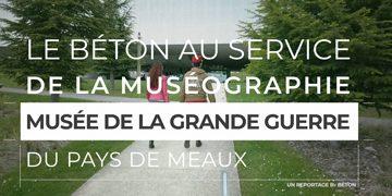 Musée de la Grande Guerre : le béton support de la connaissance