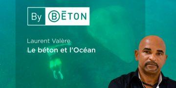 Laurent Valère, le béton et l'Océan