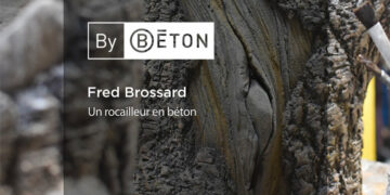 Fred Brossard, un maître du rusticage en béton